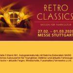RETRO CLASSICS – Messe für Fahrkultur – 27.02. – 01.03.2020 MESSE STUTTGART